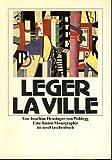 Fernand Leger, La ville: Eine Kunst-Monographie (Insel Taschenbuch) (German Edition) (345833405X) by Heusinger von Waldegg, Joachim