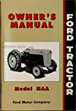 1953-1955 Ford NAA & Golden Jubilee Tractor Reprint Owner's Manual
