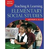 img - for Teaching & Learning ELEMENTARY SOCIAL STUDIES 8th Edition Eighth Edition By Arthur K. Ellis Hardcover Textbook (No InfoTrac) book / textbook / text book