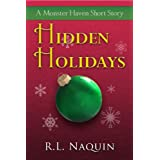 Hidden Holidays: A Monster Haven Short Story ~ R.L. Naquin