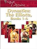 Dynasties: The Elliotts, Books 1-6