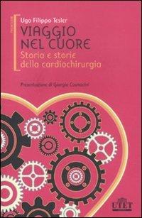 Cover Viaggio nel cuore. Storia e storie della cardiochirurgia