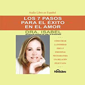 Los 7 Pasos para el Exito en el Amor [The 7 Passages to Success in Love] Audiobook