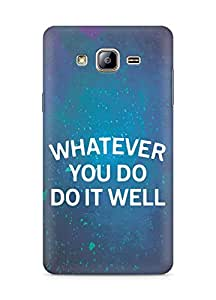 AMEZ whatever you do do it welly Back Cover For Samsung Galaxy ON5