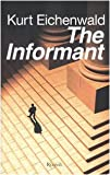 The informant (8817034851) by Kurt Eichenwald