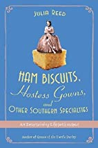 Ham Biscuits, Hostess Gowns, and Other…