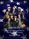 Poster to commemorate the November 11th Veterans Day Celebration
