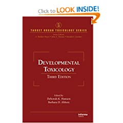 Developmental Toxicology, Third Edition (Target Organ Toxicology Series)