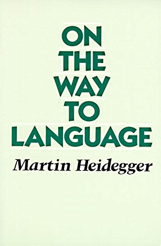 On the Way to Language (Harper and Row Paperback Editions)