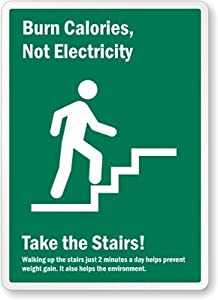 burn calories not electricity take the stairs with men climbing stairs symbol. Black Bedroom Furniture Sets. Home Design Ideas
