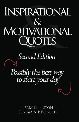 Inspirational & Motivational Quotes: Possibly the best way to start your day