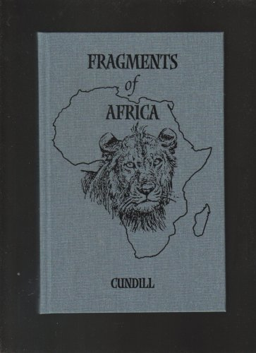 Fragments of Africa by Gordon Cundill Limited Edtion