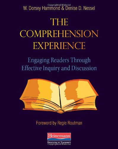 The Comprehension Experience: Engaging Readers Through...
