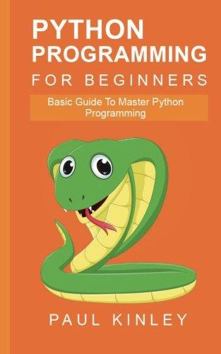 python-programming-for-beginners-basic-guide-to-mastering-python-programming