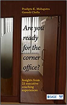 Are You Ready For The Corner Office?: Insights From 25 Executive Coaching Experiences