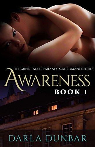 Book: Awareness - The Mind Talker Romance Series, Book 1 by Darla Dunbar