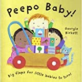 Peepo Baby [Board book] by Georgie Birkett