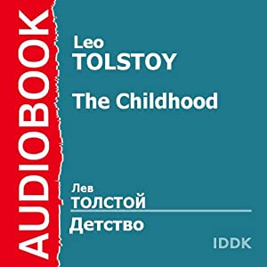 Childhood [Russian Edition] | [Leo Tolstoy]