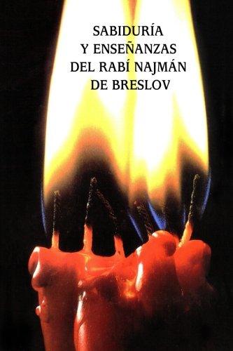 Sabiduría y Enseñanzas del Rabí Najmán de Breslov (Sijot HaRan)