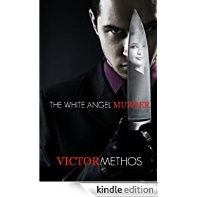 The White Angel Murder - A Thriller (Jon Stanton Mysteries)