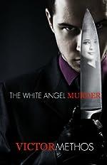 The White Angel Murder - A Thriller (Jon Stanton Mysteries)