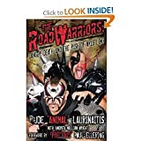 img - for Joe Animal Laurinaitis,andrew William Wright,precious Paul Ellering'sthe Road Warriors: Danger, Death, the Rush of Wrestling [Hardcover](2011) book / textbook / text book