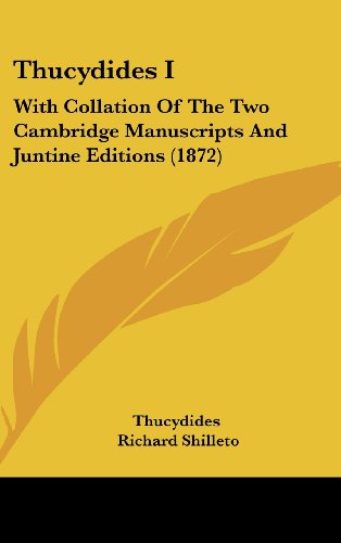 Thucydides I: With Collation of the Two Cambridge Manuscripts and Juntine Editions (1872)