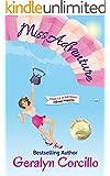 Miss Adventure: a romantic comedy