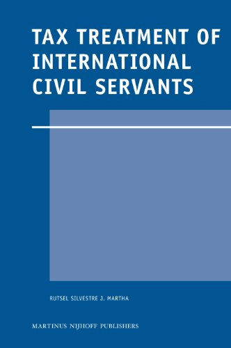 Tax Treatment of International Civil Servants (Legal Aspects of International Organization)