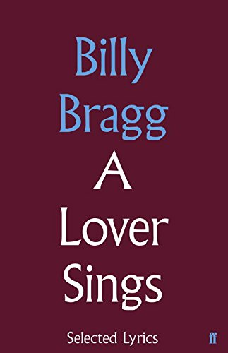 A Lover Sings: Selected Lyrics