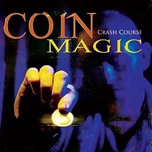 Magic Makers Coin Magic Trick, Crash Course