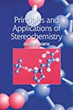 Principles and Applications of Stereochemistry (0748739947) by North, Michael