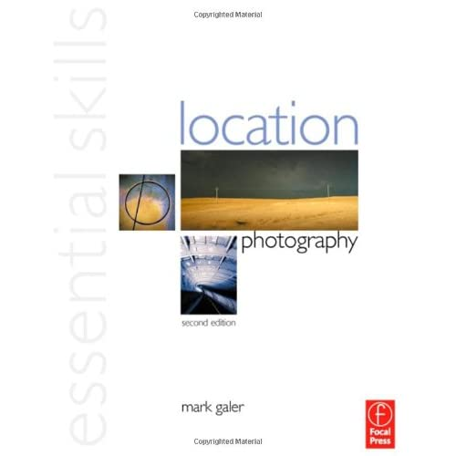 Location Photography: Essential Skills, 2 edition