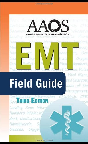EMT-Basic Field Guide, 3rd Edition
