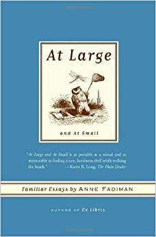 at large and at small familiar essays