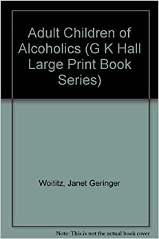 Adult chidren of alcoholics handbook
