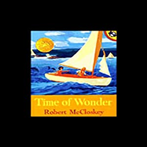 Time of Wonder | [Robert McCloskey]