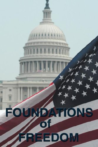 Foundations of Freedom: Common Sense, the Declaration of Independence, the Articles of Confederation, the Federalist Pap
