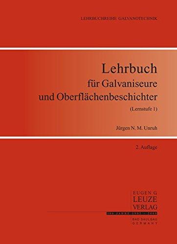 lehrbuch-fur-galvaniseure-und-oberflachenbeschichter-lernstufe-1-lehrbuch-fur-galvaniseure-und-verfa