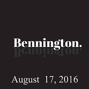 Bennington, August 17, 2016 Radio/TV Program