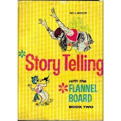 Story Telling with the Flannel Board Book Two PDF
