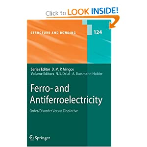 Ferro- and antiferroelectricity: order/disorder versus displacive Annette Bussmann-Holder, Naresh Dalal