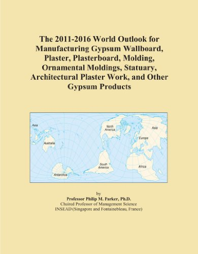 the-2011-2016-world-outlook-for-manufacturing-gypsum-wallboard-plaster-plasterboard-molding-ornament