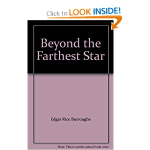 Beyond the Farthest Star by Edgar Rice Burroughs and Frank Frazetta