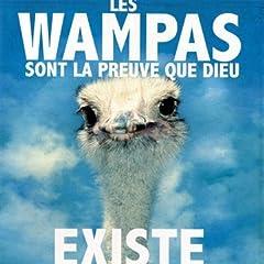 Les Wampas Sont La Preuve Que Dieu Existe - Les Wampas