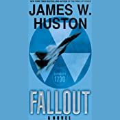 Fallout | [James W. Huston]