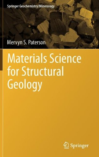 Materials Science For Structural Geology (Springer Geochemistry/Mineralogy)