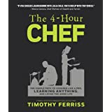 The 4-Hour Chef: The Simple Path to Cooking Like a Pro, Learning Anything, and Living the Good Life (Official UK Edition)by Timothy Ferriss