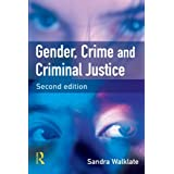 Gender, Crime and Criminal Justice: Second Editionby Sandra Walklate