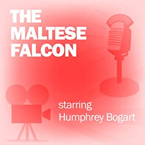 The Maltese Falcon: Classic Movies on the Radio | [Screen Guild Players]